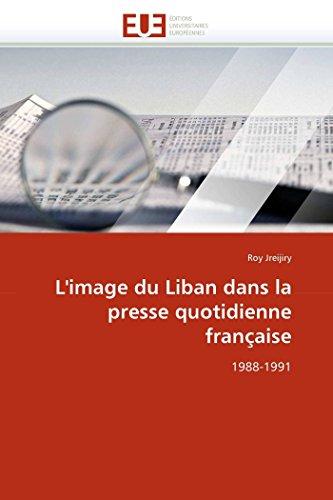 L'Image du Liban dans la presse quotidienne francaise - 1988-1991