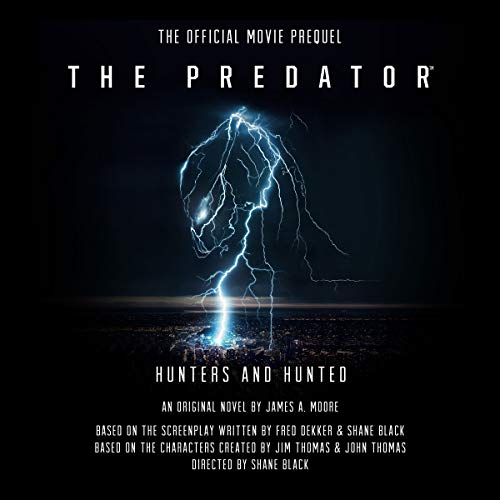 The Predator: Hunters and Hunted audiobook cover art