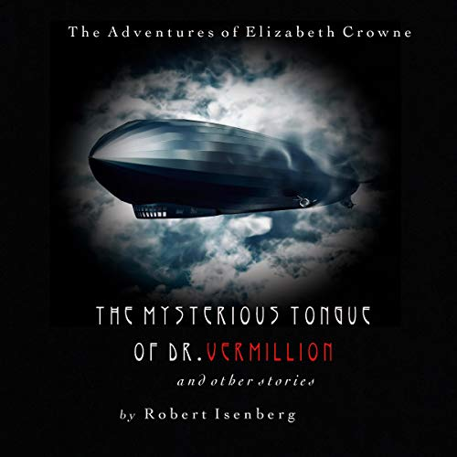 The Mysterious Tongue of Dr. Vermillion audiobook cover art