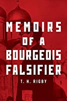 Memoirs of a Bourgeois Falsifier