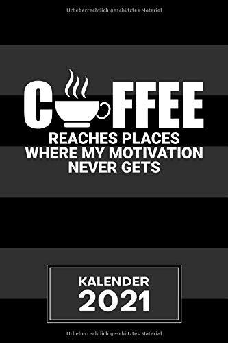 KALENDER 2021 A5: für Koffein Junkie - Büro Witze Terminplaner mit DATUM - Kaffee Organizer für Termine - Wochenplaner von Januar bis Dezember - 1 Woche auf 2 Seiten mit Kalenderwoche
