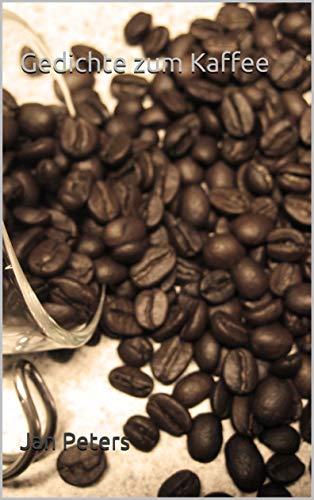 Gedichte zum Kaffee