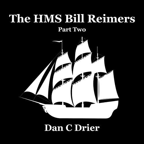 Couverture de The HMS Bill Reimers: Part Two