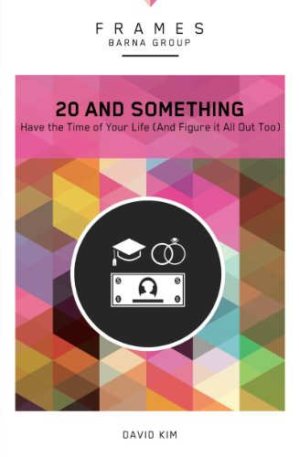 20 and Something (Frames Series), eBook: Have the Time of Your Life (And Figure It All Out Too) (English Edition)