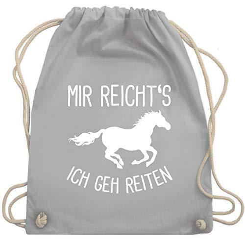 Shirtracer Pferde Geschenk und Reiten Zubehör - Mir reichts ich geh Reiten mit Pferd - Unisize - Hellgrau - tasche reitsport - WM110 - Turnbeutel und Stoffbeutel aus Baumwolle