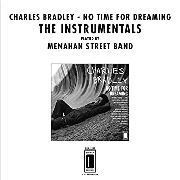 No Time for Dreaming: The Instrumentals