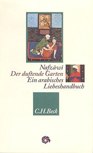 Der duftende Garten (Neue Orientalische Bibliothek)
