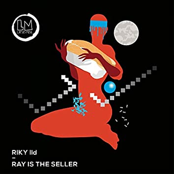 Ray Is the Seller