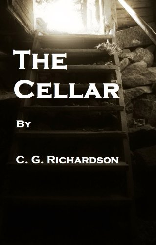 The Cellar:A Civil War Adventure by [C. G. Richardson]