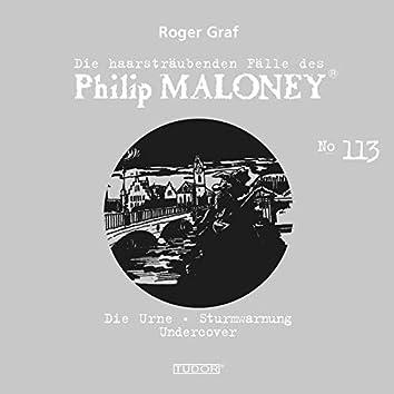 Die haarsträubenden Fälle des Philip Maloney, Vol. 113