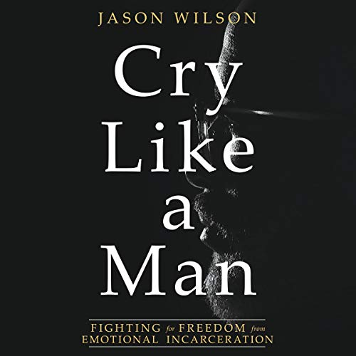 Cry Like a Man audiobook cover art