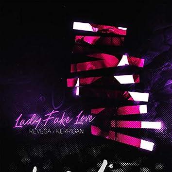 Lady Fake Love