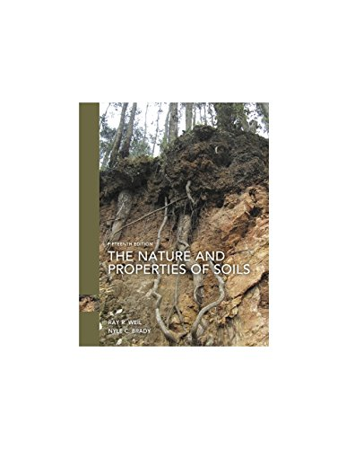 Compare Textbook Prices for Nature and Properties of Soils, The 15 Edition ISBN 9780133254488 by Ray R. Weil,Brady Emeritus Professor, Nyle C.