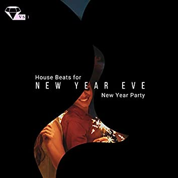 New Year Eve - House Beats For New Year Party