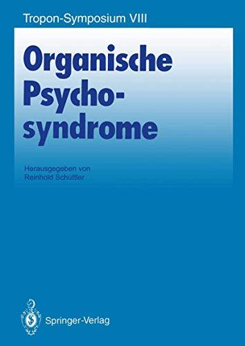 Organische Psychosyndrome (Bayer-ZNS-Symposium) (German Edition) (Bayer-ZNS-Symposium (8), Band 8)