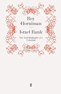Roy Horniman - Israel Rank: The Autobiography Of A Criminal