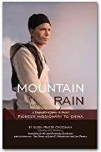 Mountain rain: A biography of James O. Fraser, pioneer missionary of China (An OMF book)
