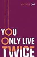 You Only Live Twice by Ian Fleming(1905-07-04)