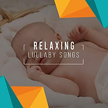 #Relaxing Lullaby Songs