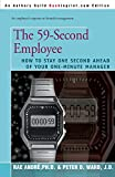 The 59-Second Employee : How to Stay One Second Ahead of Your One Minute Manager