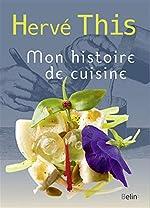 Mon histoire de cuisine de Hervé This
