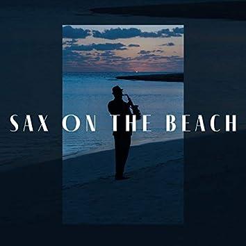 Sax On The Beach: Best Saxophone Solos 2021