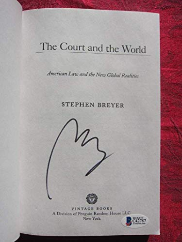 Stephen Breyer Supreme Court Justice Signed Book The Court And The World Beckett BAS Authenticated