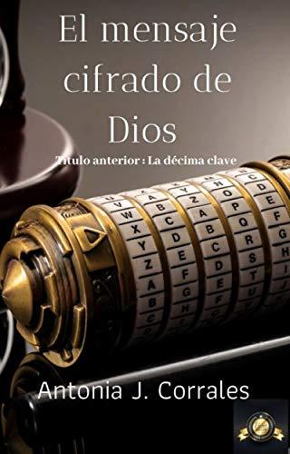 El Mensaje Cifrado de Dios: Título anterior La Décima clave