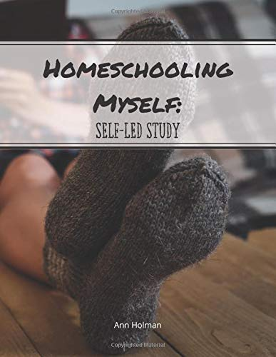 Homeschooling Myself: Self-Led Study: Unschooling Journal For Children and Teens. Socks. (Student-Directed Notebooks, Band 3)