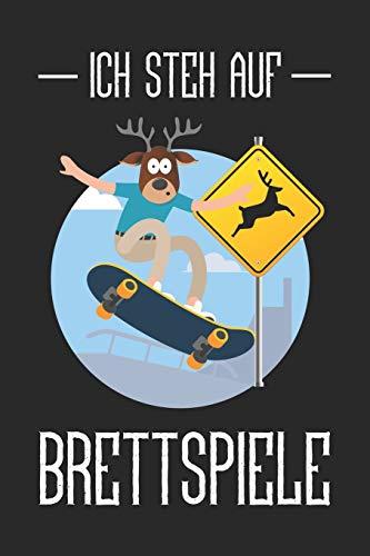 Notizbuch: für Skater und Skateboarder ♦ über 100 Seiten Dot Grid Punkteraster für alle Notizen, Tricks oder Skizzen ♦ handliches 6x9 Jounal Format ♦ Motiv: Ich steh auf Brettspiele