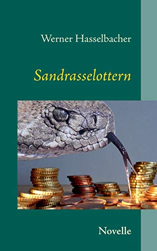 Sandrasselottern: Novelle
