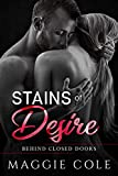 Stains of Desire: A Military Romance (Behind Closed Doors Book 5)