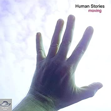 Human Stories moving