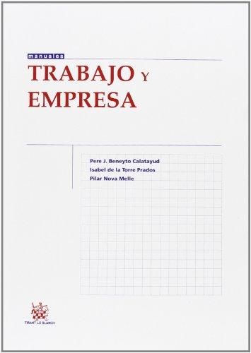 Trabajo y empresa (Manuales de Derecho del Trabajo y Seguridad Social)