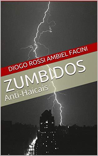 Zumbidos: Anti-Haicais (Portuguese Edition)