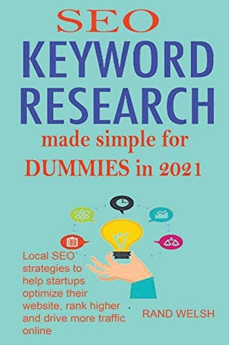SEO Keyword Research Made Simple for Dummies In 2021 Local SEO Strategies to Help Startups Optimize product image