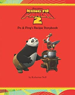 Kung Fu Panda 2: Po & Ping's Recipe Storybook