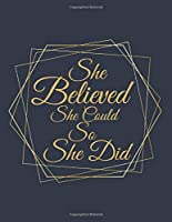 She Believed She Could So She Did: 2020-2025 planner weekly and monthly, 6 Year Planner, six Year Appointment,72 Months Calendar,Schedule Organizer, Personal Agenda Academic Daily, Weekly Inspirational Quotes,150 Pages 8.5x11 inch