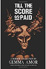 Till the Score is Paid: 11 Illustrated Horror Stories Paperback