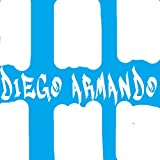 DIEGO ARMANDO [Explicit]