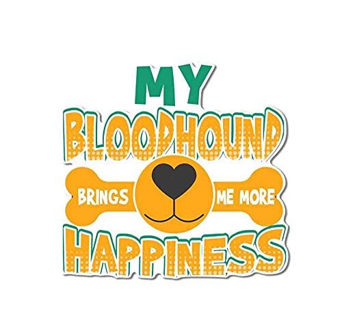 Adesivo per Auto Cane Adesivi Murali da 13 Cm X 12,5 Cm per My Bloodhound Dog Happiness Adesivi per Auto Tronco Anime Decalcomania Impermeabile Grafica per Parabrezza del Fumetto