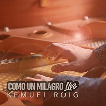 Como Un Milagro (Live)