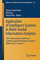 Application of Intelligent Systems in Multi-modal Information Analytics: 2021 International Conference on Multi-modal Information Analytics (MMIA 2021), Volume 1 (Advances in Intelligent Systems and Computing, 1384)