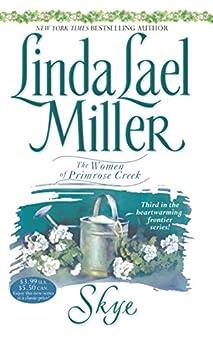 Skye (Women of Primrose Creek Book 3) by [Linda Lael Miller]