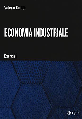 Economia industriale. Esercizi