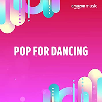Pop for Dancing