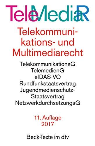 Telemediarecht, Telekommunikations- und Multimediarecht: Telekummunikationsgesetz. Rahmenrichtlinie. Telekommunikations-Überwachungsverordnung. ... (Beck-Texte im dtv)