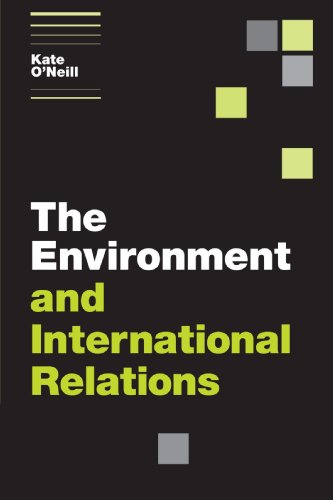 The Environment and International Relations Paperback (Themes in International Relations)
