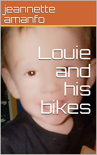 Louie and his bikes (English Edition)