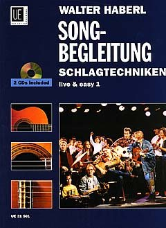 SONGBEGLEITUNG SCHLAGTECHNIKEN - arrangiert für Gitarre - mit 2 CD´s [Noten / Sheetmusic] Komponist: HABERL WALTER